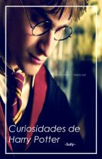 Curiosidades de Harry Potter by -Sully-