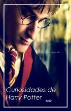Curiosidades de Harry Potter by -Sully-
