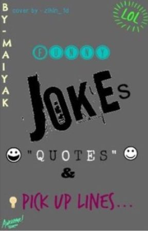 Funny Quotes Jokes And Pick Up Lines Fake Death Wattpad