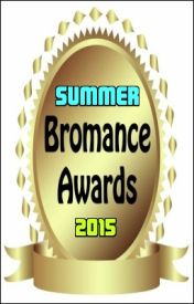 Bromance Awards (Summer 2015) by BromanceAwards