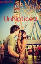 UnNoticed #Bwwm by neally96