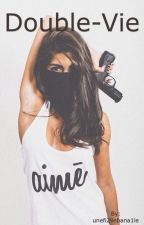 Double-Vie by unefi2llebana1le