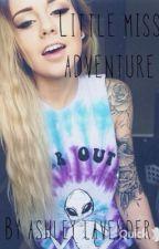 Little Miss Adventure by Ashleylavender