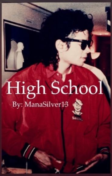 High School (MJ fanfiction)