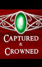 Captured and Crowned by ElizabethNewsom