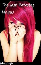 The Last Potestas Magus by magpops