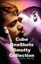 CubeOneShots~Smutty Collection by Julia_Buny