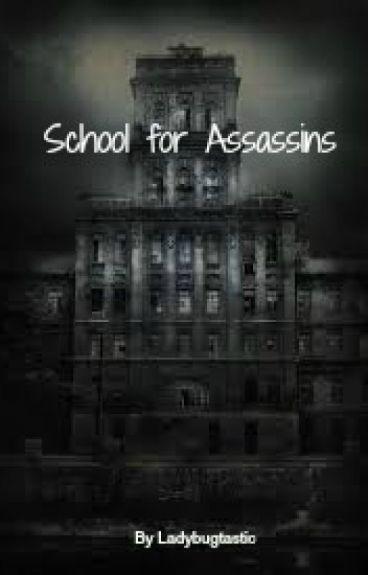School for Assassins (Rewritten) - Complete