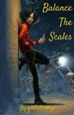 Balance the Scales (Percy Jackson Fanfiction) by gh0stcreep