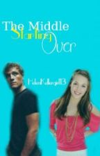 The Middle Starting Over Academy Book 2 by Hopingdreamingxfam