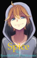 Len Kagamine x Reader 「SPICE」 by SaveMeFromTheMonster