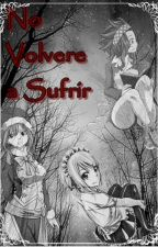 No volvere a sufrir by Niko-game