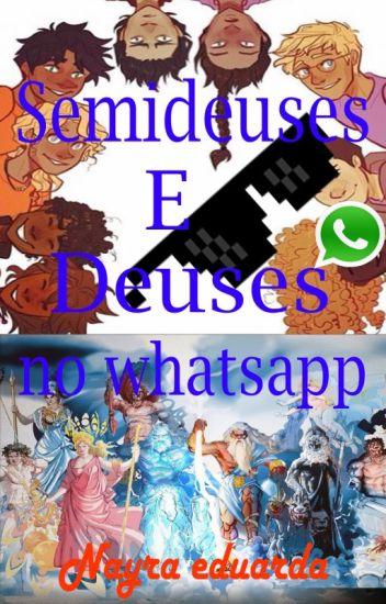 Semideuses e deuses no whatsapp