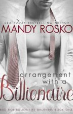 Arrangement with a Billionaire (Bad Boy Billionaire Brothers Book 1) COMPLETE by Mandyrosko