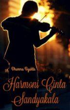 Harmoni Cinta, Sandyakala by dharma_byakta