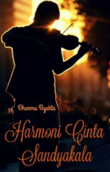 Harmoni Cinta, Sandyakala