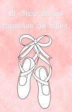 El chico de las zapatillas de ballet. by florencia_htrolita