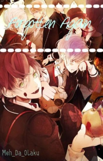 Forgotten again (Diabolik lovers) [COMPLETED]