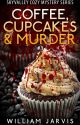Coffee, Cupcakes & Murder ( Skyvalley Cozy Mystery Series) by kcyap27