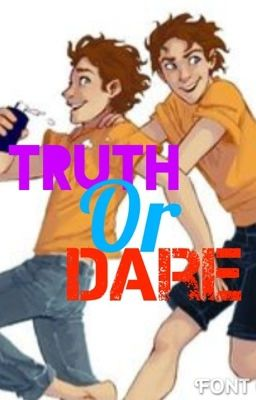 Truth or Dare Percy Jackson Fan Fic {EDITING}