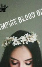 Vampira ( Luke Hemmings , 5sos , vampiros  y tu ) ( vampire Blood girl ) by KathiaReyes6