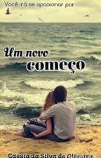 Um Novo Começo / Hiatus by kas_22_oli