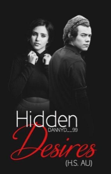 Hidden Desires h.s AU ( #Wattys2016 )