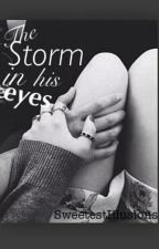 The Storm In His Eyes by SweetestIllusions