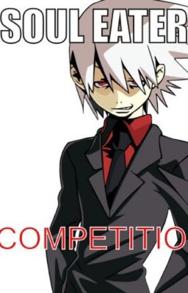 Competition (Soul Eater Fanfic)