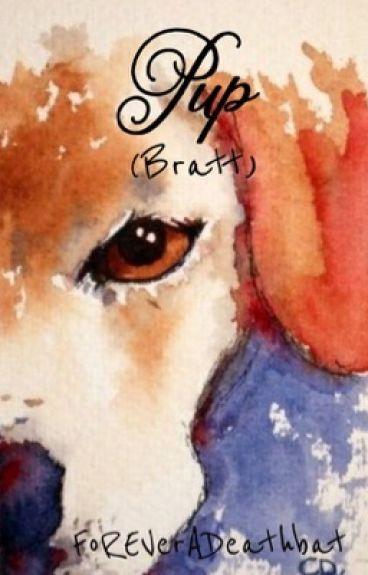 Pup (Bratt)
