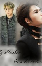 My Husband Is a Detective by Yunjaeho9095
