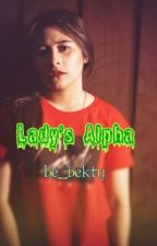 Lady's Alpha by be_bekty