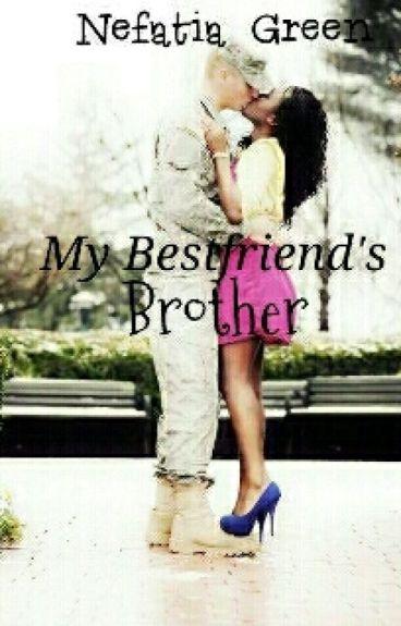 My Bestfriend's Brother