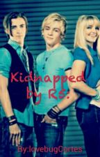 Kidnapped by R5: by Falling_Apart1999