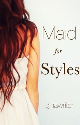 Maid for Styles | Harry Styles