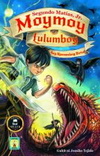 Moymoy Lulumboy Book 2  Ang Nawawalang Birtud PUBLISHED by Lampara Books by Kuya_Jun
