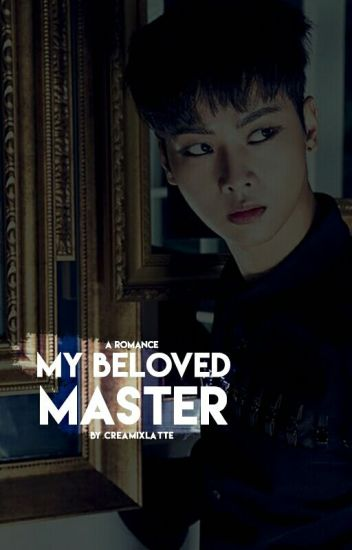 My Beloved Master (A VIXX Neo Fanfic) 【 N Leo 】 [ Yaoi boyxboy ]