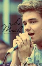 So Much: A Liam Payne Story. by ElloBoys