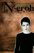 ทาสรักจักรพรรดิ์เนโรห์ (Neroh) by GypzyGirl