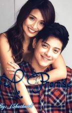 A Promise by _15kathniel