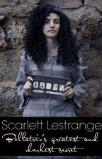 Scarlett Lestrange ~ Bellatrix's greatest and darkest secret by Voldytrix