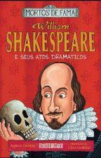 resumo do livro William Shakespeare e Seus Atos Dramáticos by isabellybm