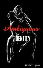 Ambiguous Identity (SPG) by butter_pea