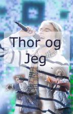 Thor og jeg by SofiesFiktions