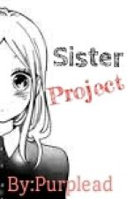 Sister project by purpleaddsblu