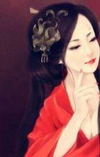 Hoàng hậu ... Về đây với ta ! ( xuyên không ) by mai_mai_333