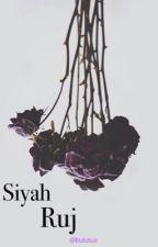 SİYAH RUJ(TAMAMLANDI) by bulutux