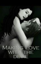 Making love with the devil by secretadmin17