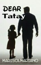 DEAR TATAY by MarissReads_