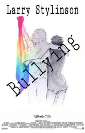 Bullying {Larry Stylinson}